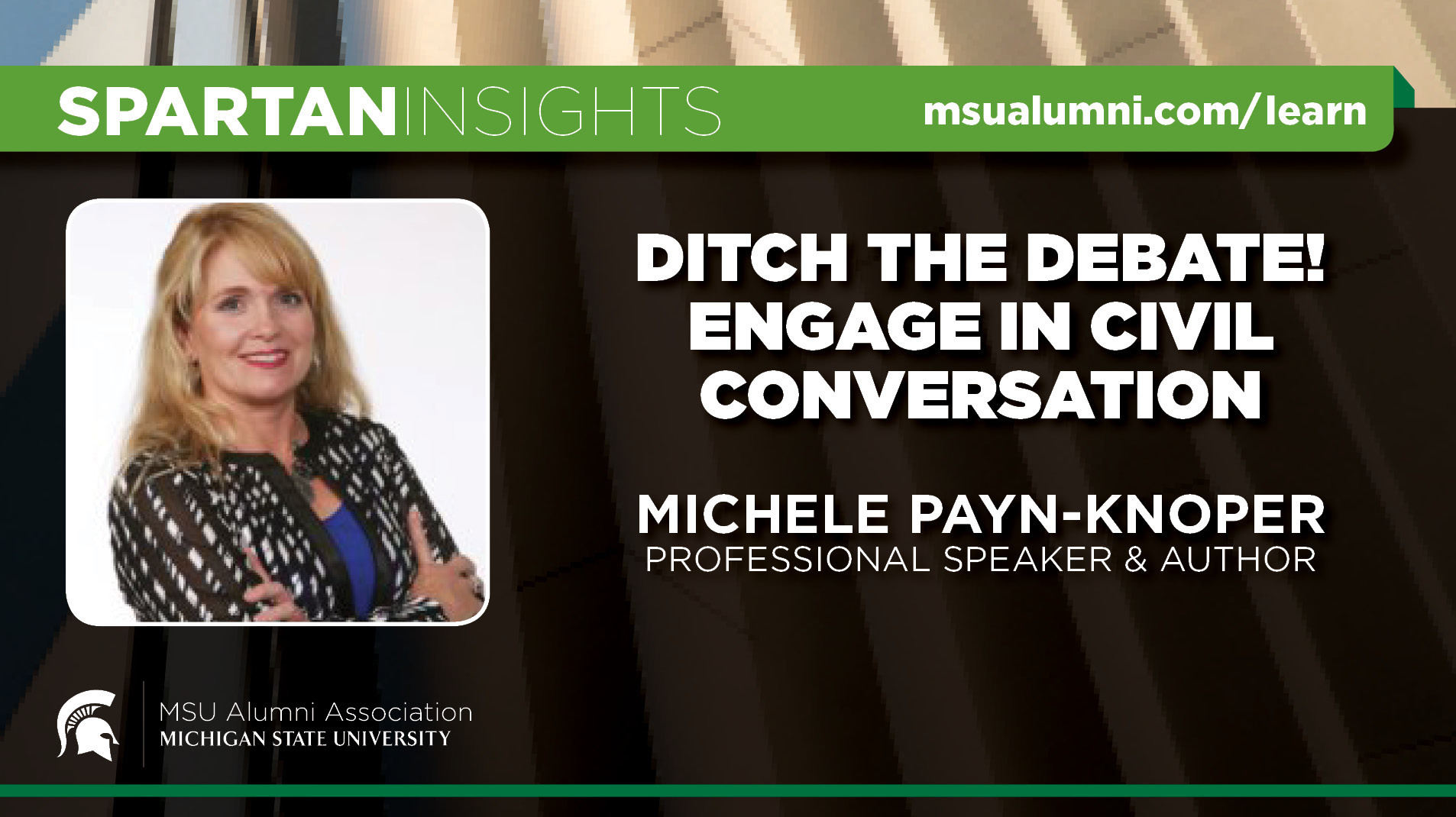 webinar cover image for Michele Payn-Knoper | Ditch The Debate! Engage In Civil Conversation