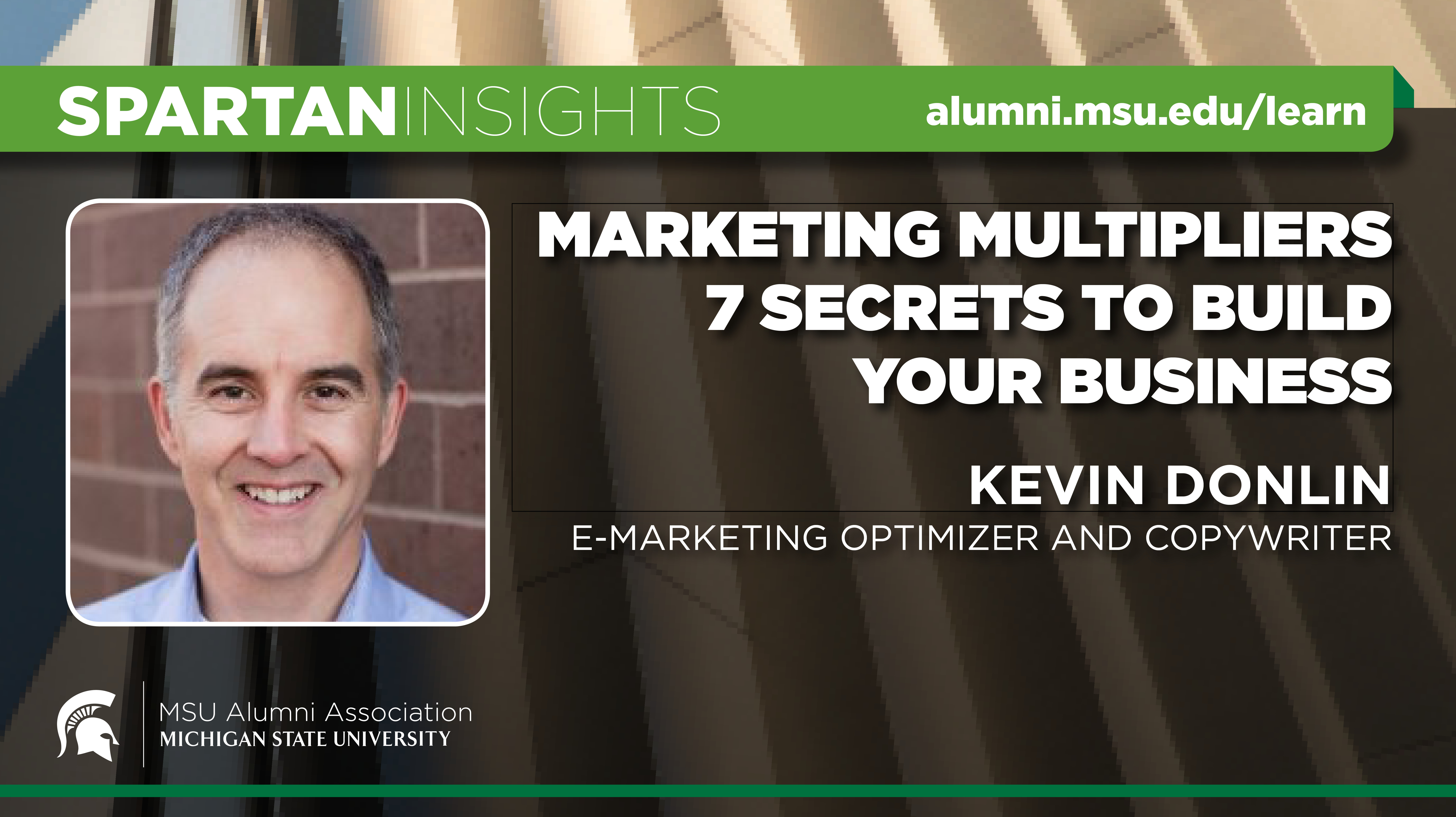 webinar cover image for Kevin Donlin | Marketing Multipliers 7 Secrets To Build Your Business