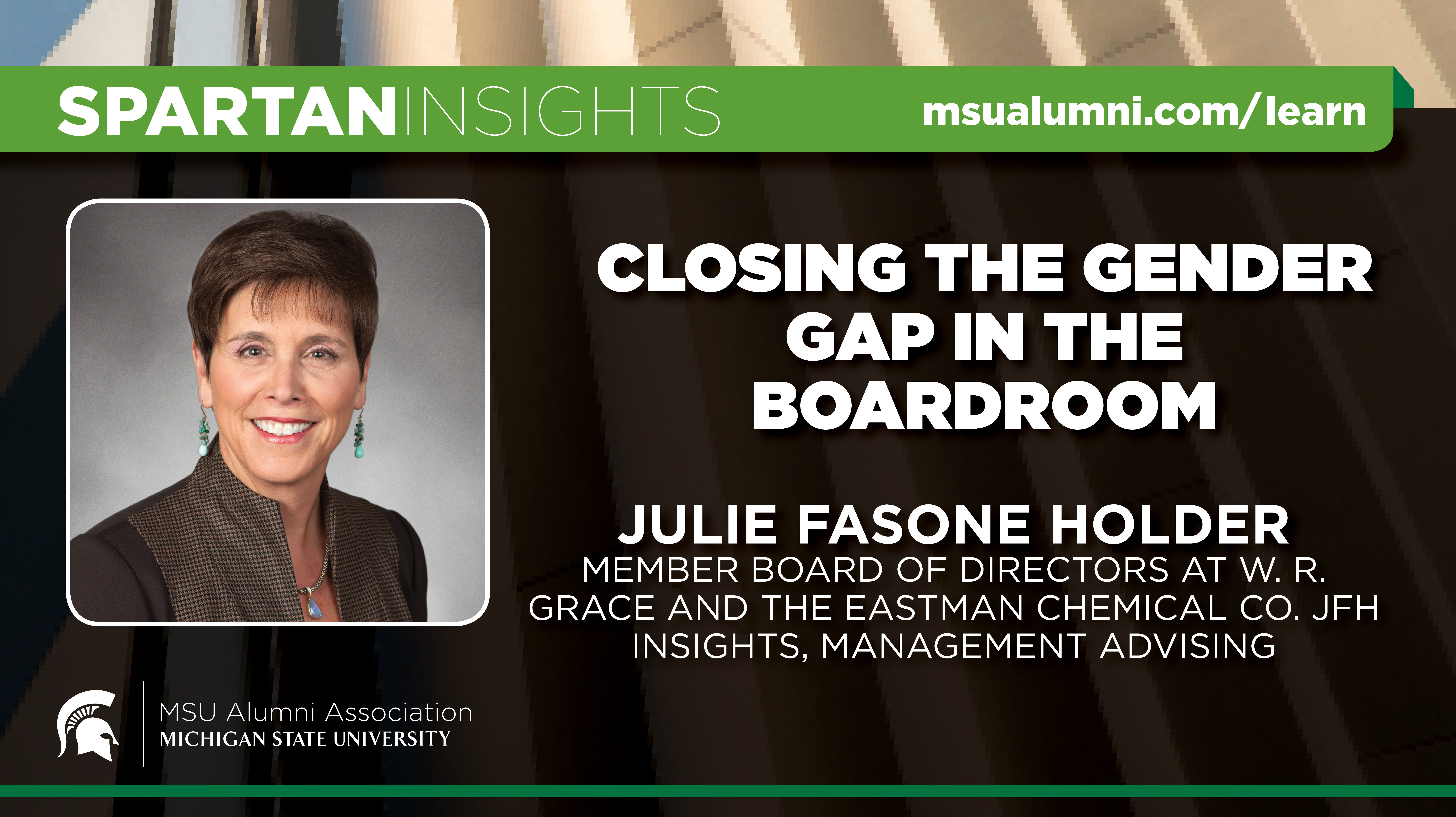 webinar cover image for Julie Fasone Holder | Closing The Gender Gap In The Boardroom