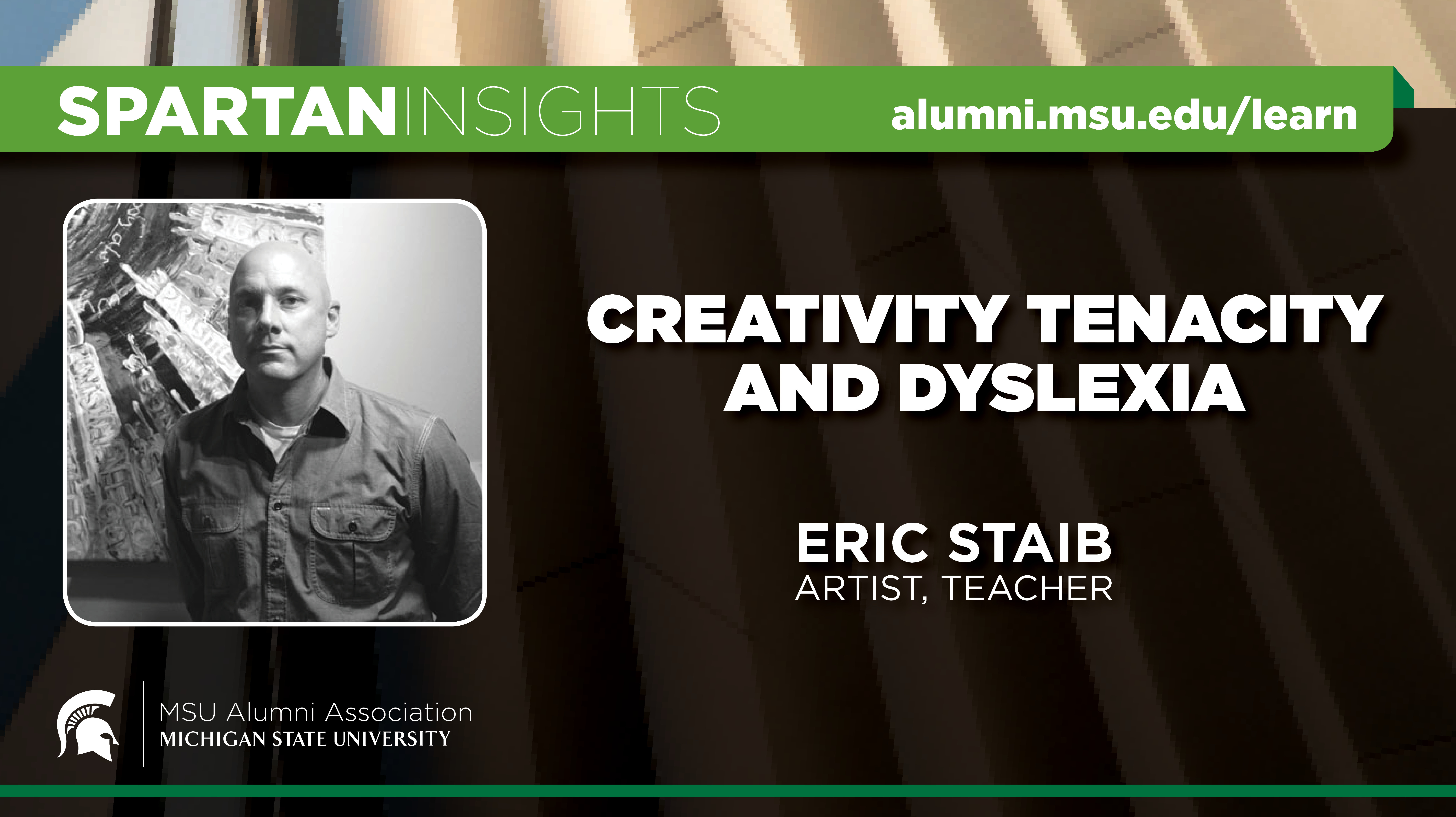 webinar cover image for Eric Staib | Creativity Tenacity and Dyslexia