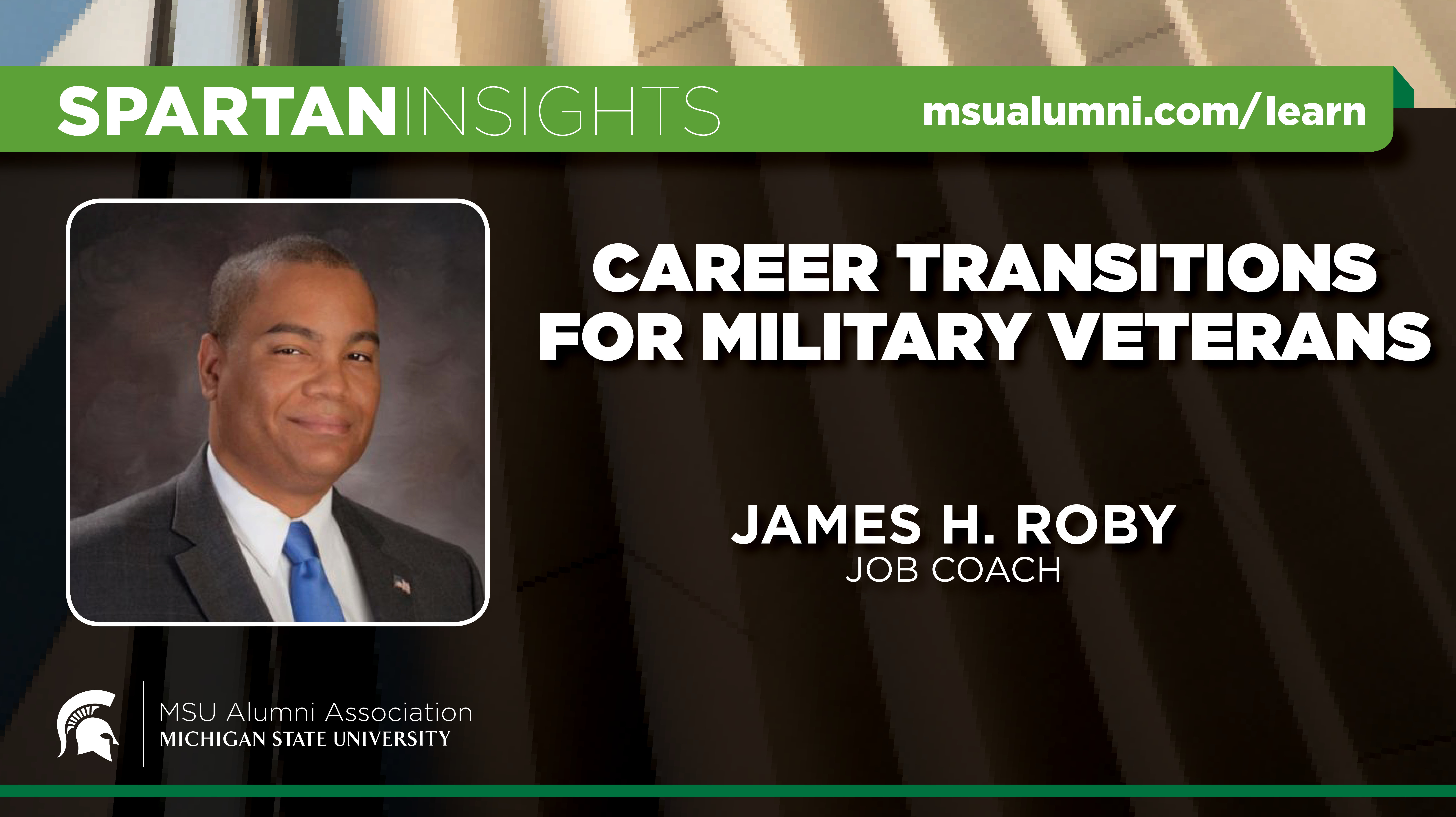 webinar cover image for James H. Roby | Career Transitions For Military Veterans
