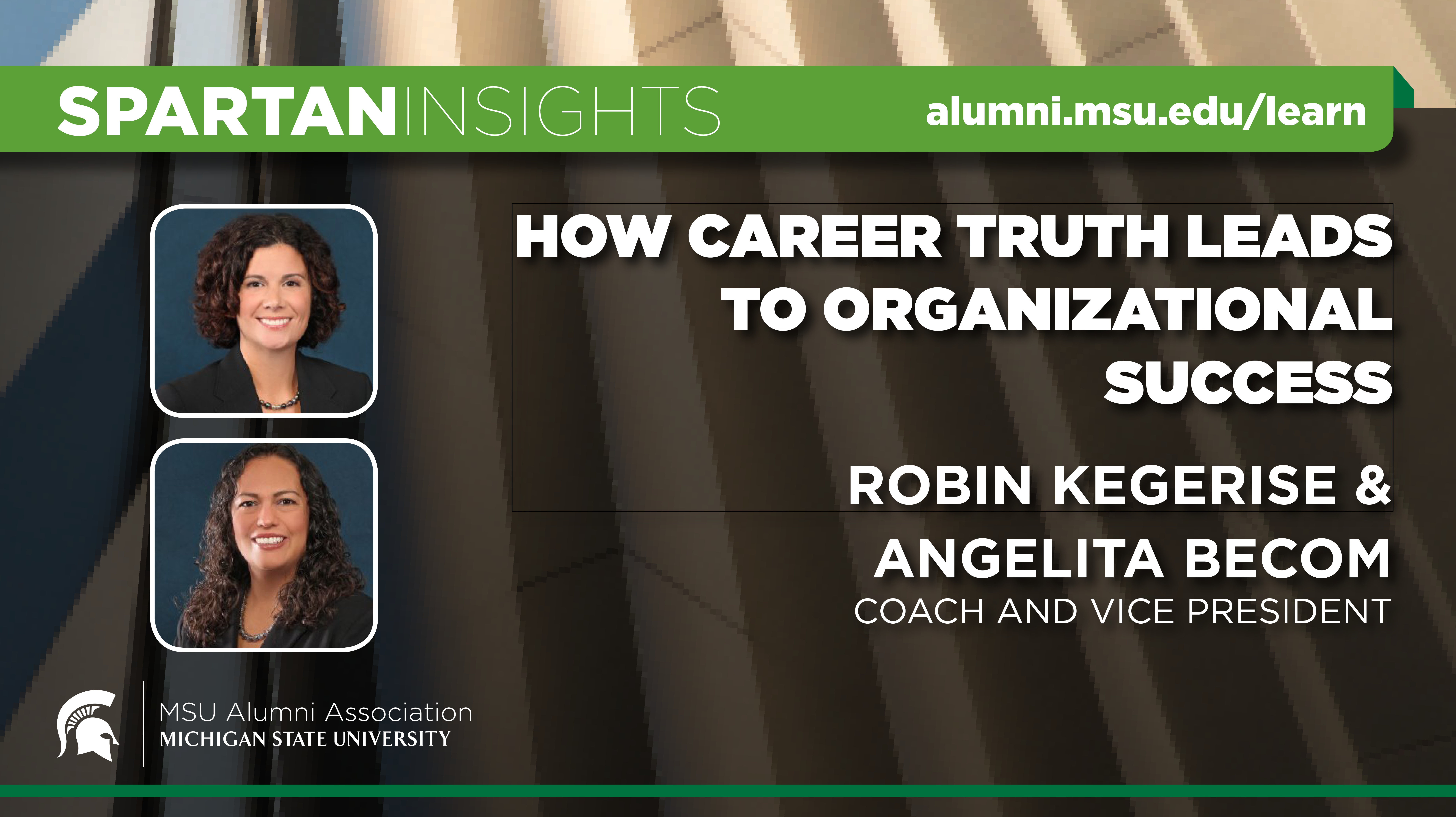 webinar cover image for Robin Kegerise & Angelita Becom | How Career Truth Leads To Organizational Success