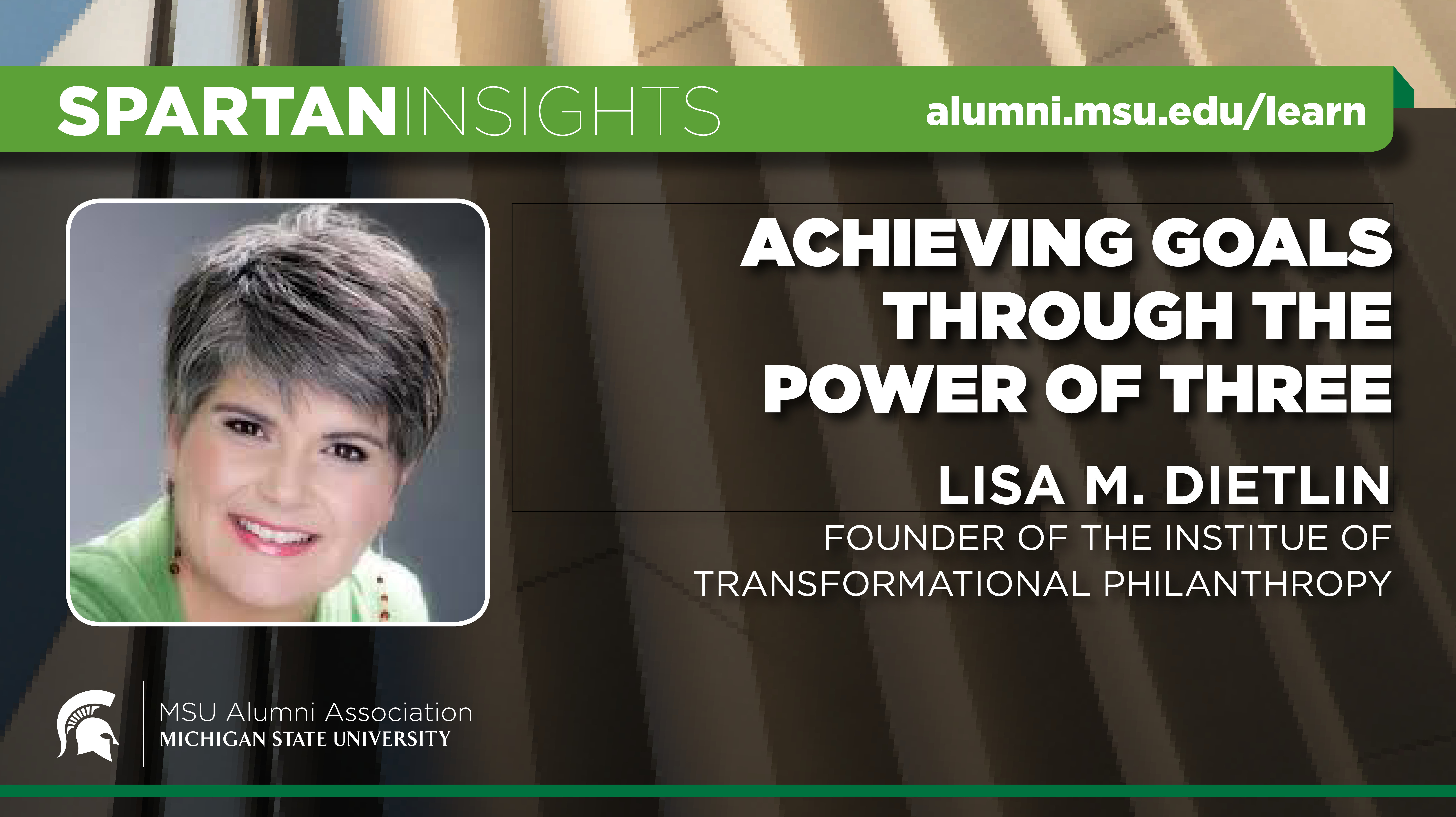 webinar cover image for Lisa M. Dietlin | Achieving Goals Through The Power Of Three