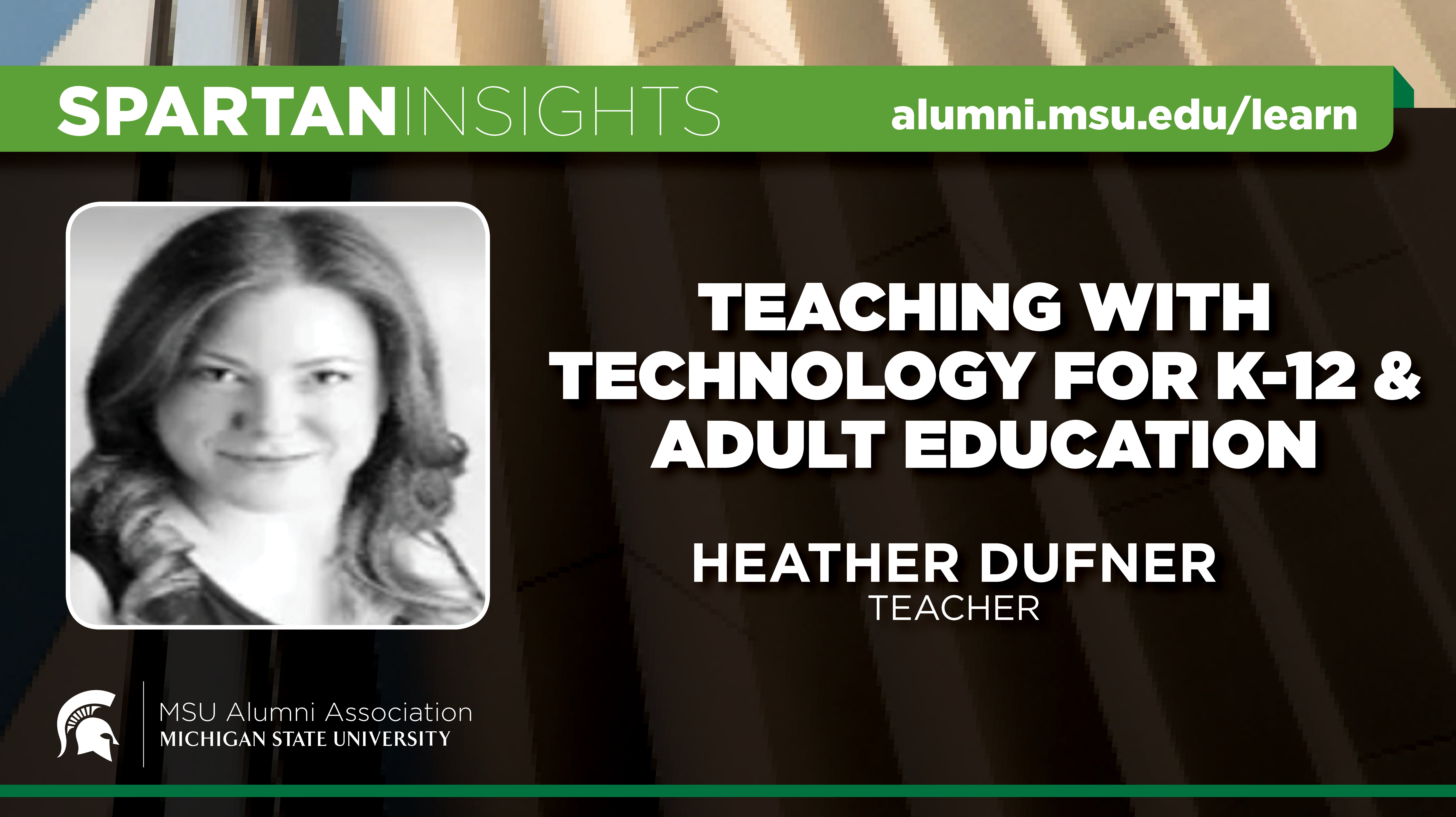 webinar cover image for Heather Dufner | Teaching With Technology For K-12 & Adult Education