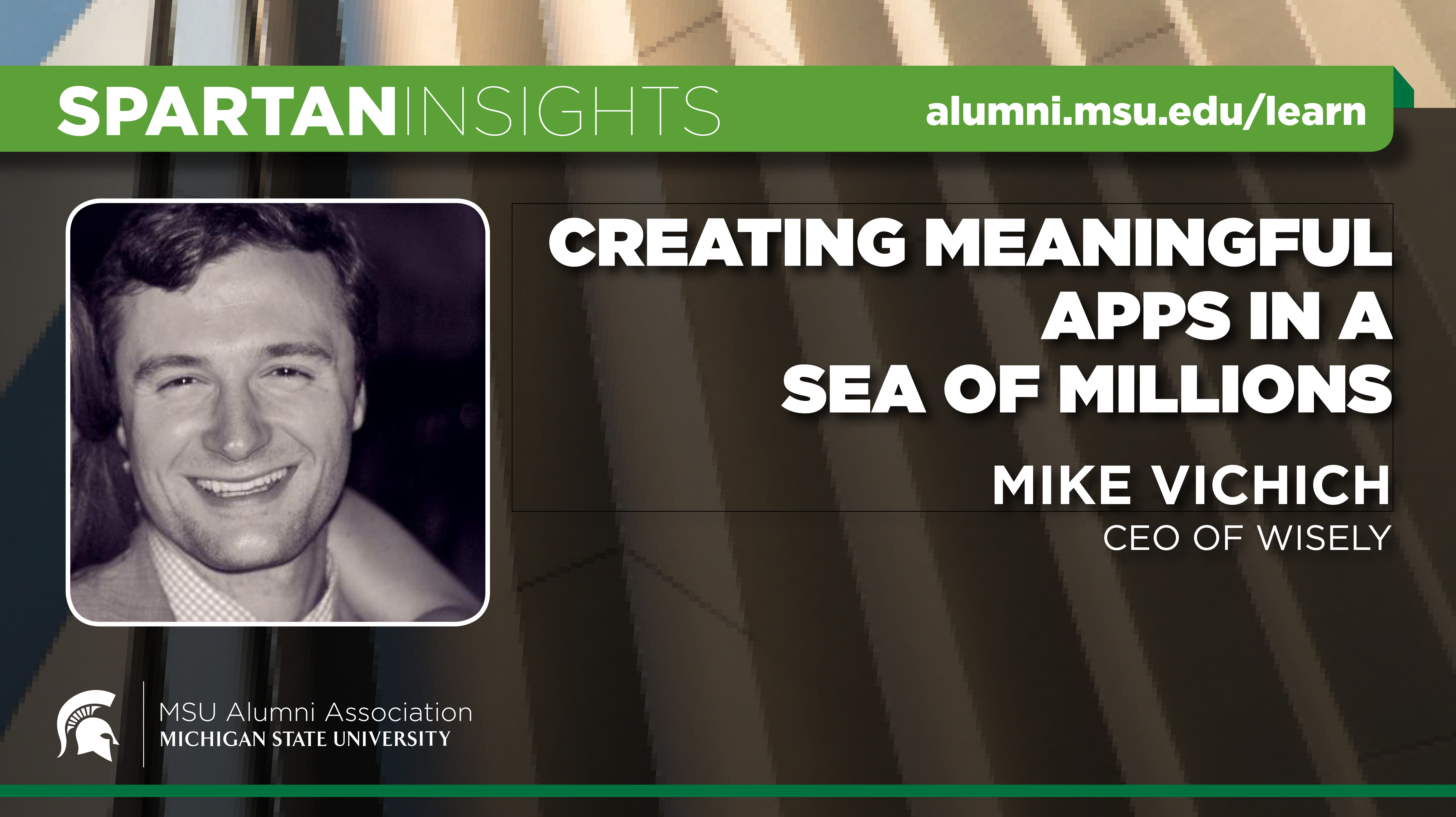 webinar cover image for Mike Vichich | Creating Meaningful Apps In A Sea Of Millions