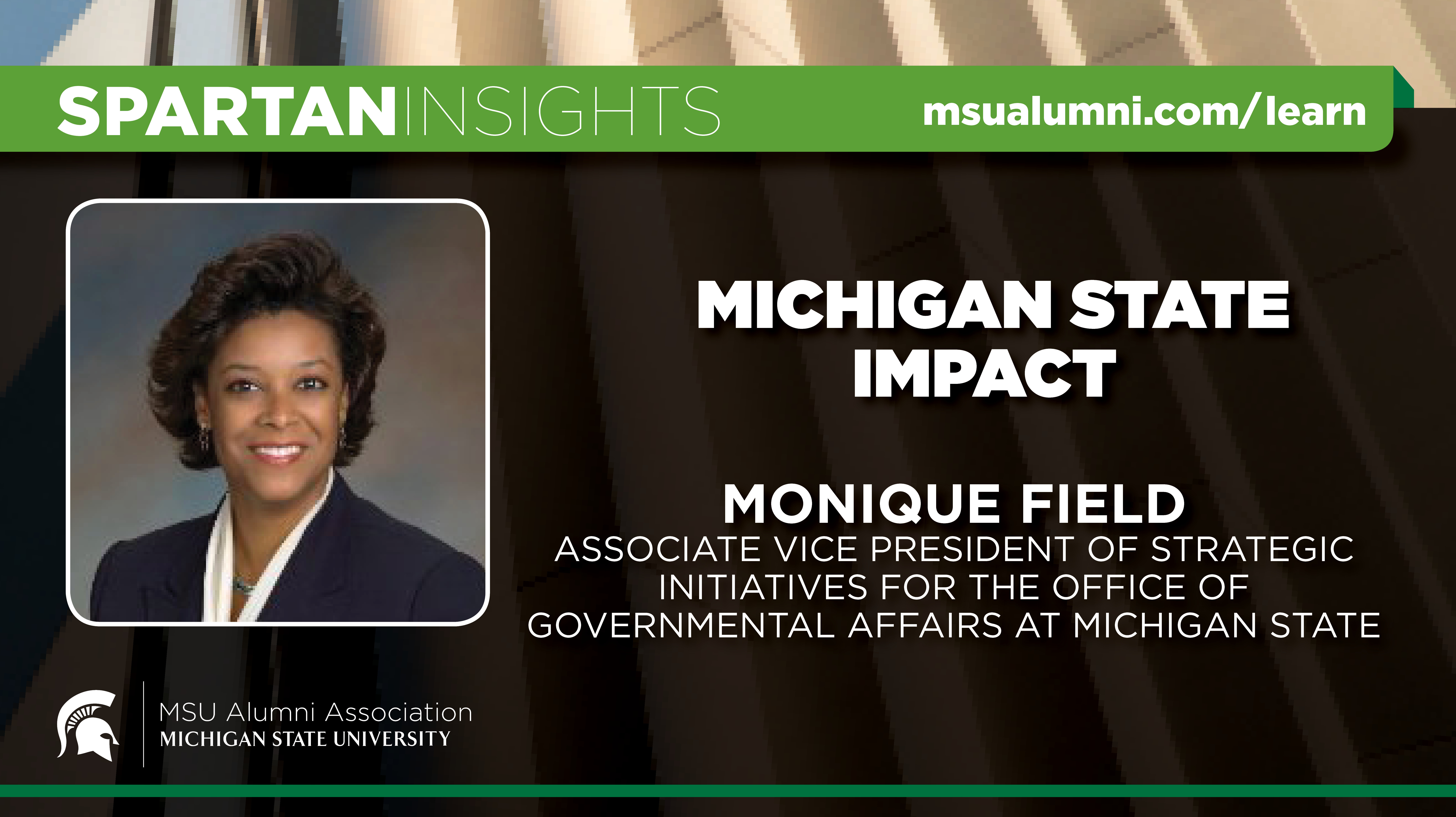 webinar cover image for Monique Field | Michigan State Impact