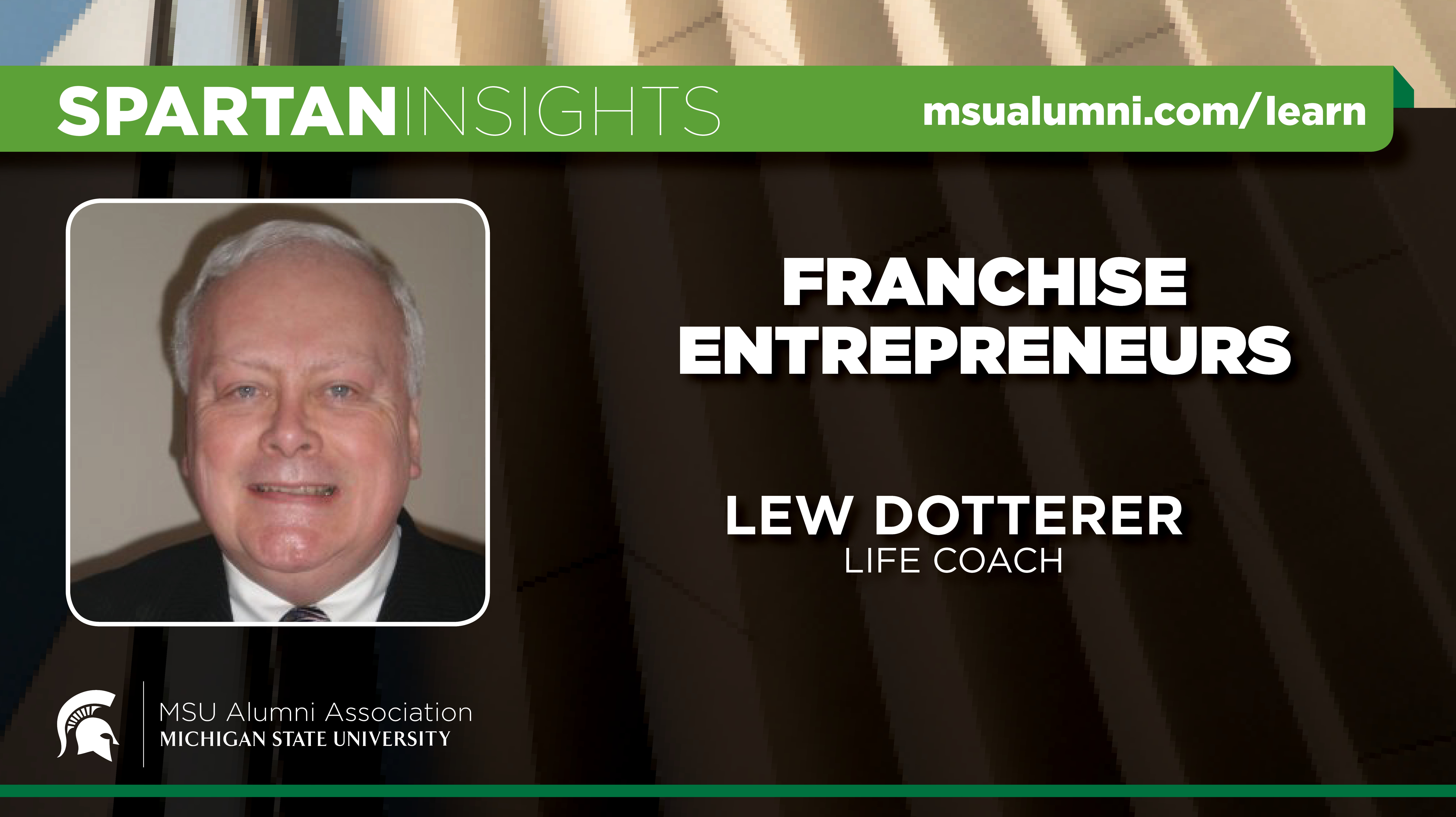 webinar cover image for Lew Dotterer | Franchise Entrepreneurs