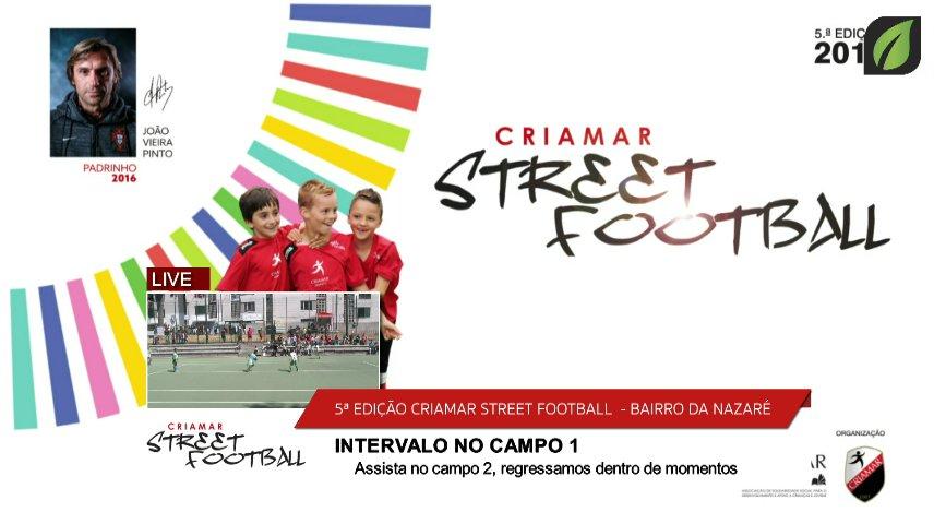 Webcast CAMPO 1 INTERVALO - DOMINGO Final - Criamar Street Football Challenge TV HD (2016)