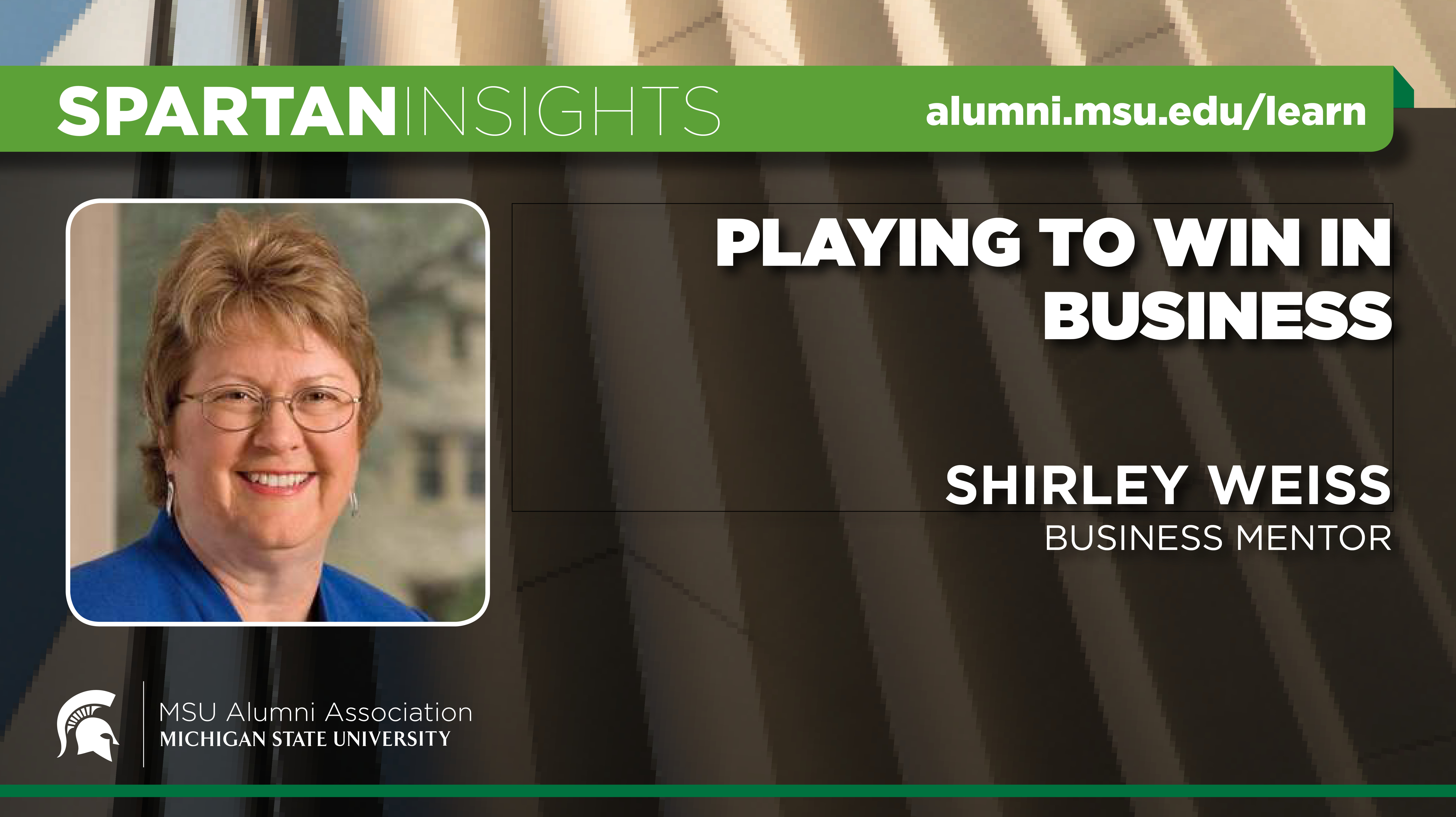 webinar cover image for Shirley Weis | Playing to Win in Business