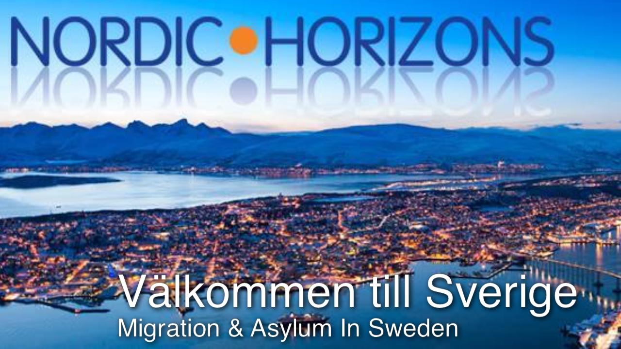 Välkommen till Sverige - Migration & asylum in Sweden