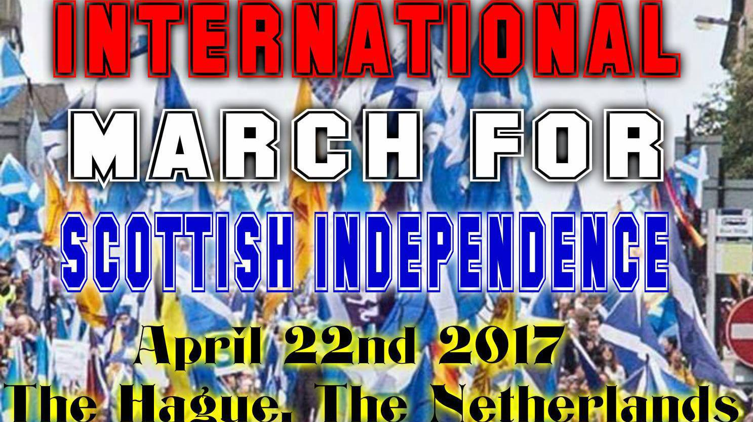 International march and rally for Scottish Independence in the Hague