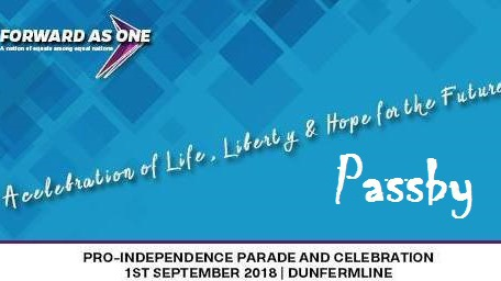 Pro-independence PASSBY, Dunfermline, Forward As One
