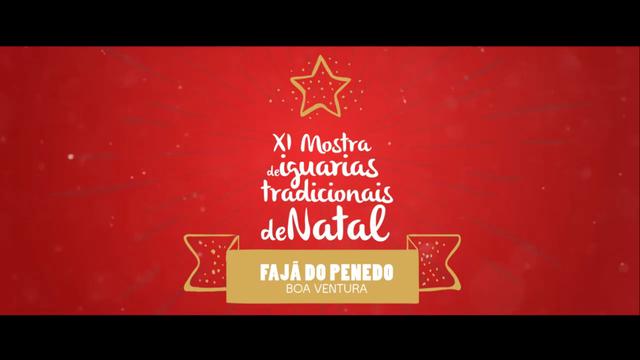 TEASER - XI MOSTRA DE IGUARIAS TRADICIONAIS DE NATAL - FAJÃ DO PENEDO - HD - NOVEMBRO(2016)