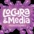 LOCURA Y MEDIA PRODUCCIONES