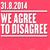 We Agree to Disagree