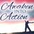 Awaken Into Action