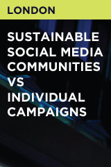 Sustainable Social Media Communities vs Individual Campaigns