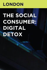 The Social Consumer: Digital Detox