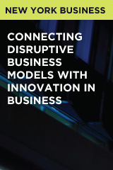 Connecting Disruptive Business Models with Innovation in Business. Feb 14 2.30pm EST