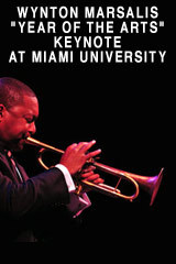 "Wynton Marsalis ""Year of the Arts"" Keynote at Miami University, Oxford OH"