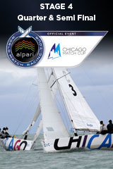 Quarter Final &amp; Semi Final CHICAGO MATCH CUP, Stage 4 ALPARI World Match Racing Tour
