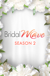 Bridal Wave - Season 2