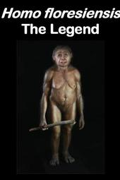 Homo floresiensis - The Legend