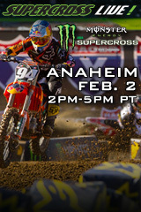 Anaheim - Feb. 2, 2013 - Supercross LIVE!