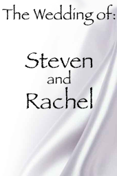 Rachel and Steven's Wedding