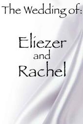 Eliezer and Rachel's Wedding
