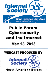 Public Forum: Cybersecurity and the Internet