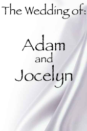 Adam and Jocelyn 's Wedding