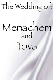 Menachem and Tova's Wedding