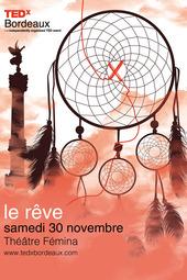 TEDxBordeaux 2013 - Le Fémina