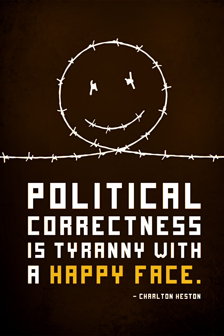 political correctness or freedom of speech If the freedom of speech is taken away then the dumb and silent we may be led, like sheep to slaughter our contemporary society has no defined limitations on the freedom of speech however, there is an insidious undertow threatening to erode this sacred principle: political correctness.