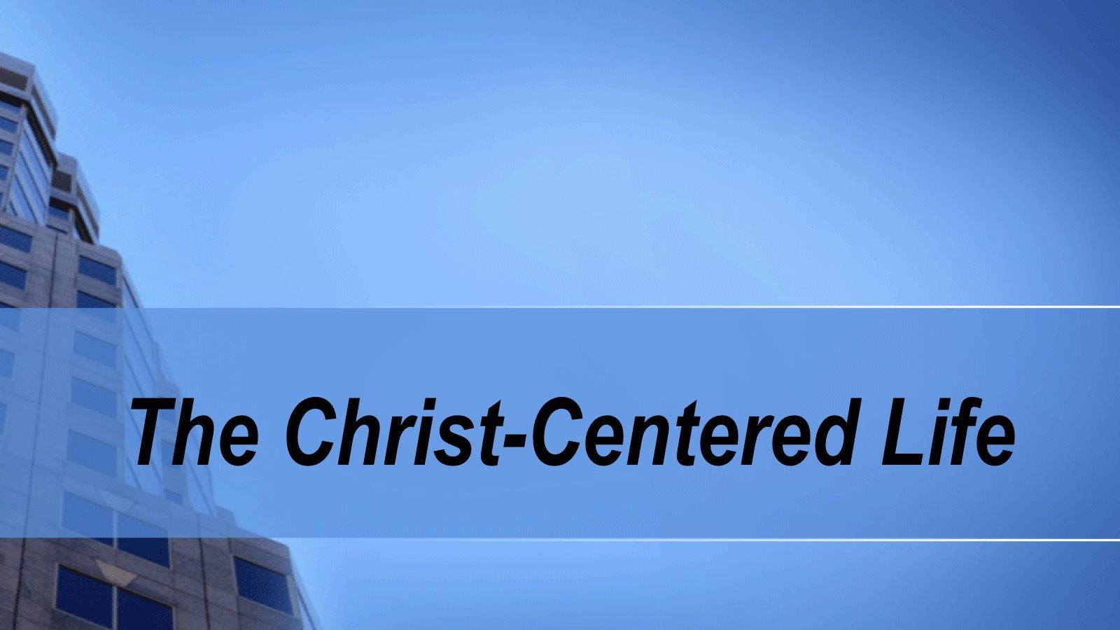 The Christ Centered Li...