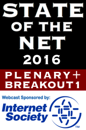 State of the Net 2016 (Plenary + Breakout1)