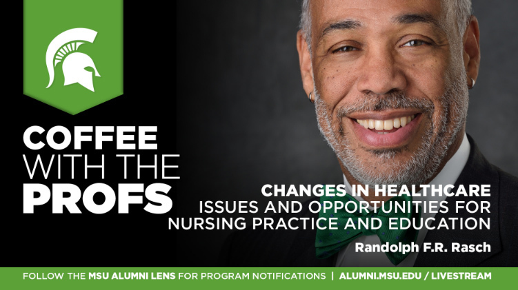 livestream cover image for Randolph F.R. Rasch | Changes in Healthcare Issues and Opportunities for Nursing Practice and Education