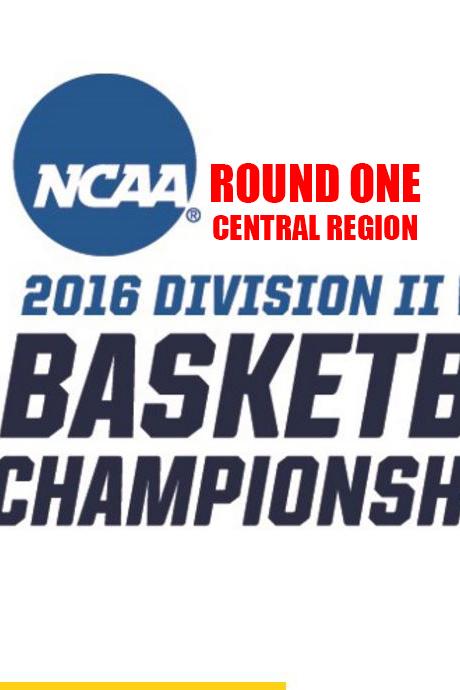 2016 DII Women's Basketball Championship (ROUND ONE ...