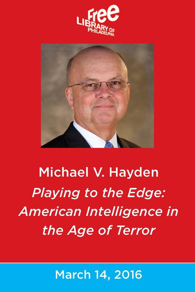 Michael V Hayden Playing To The Edge American On Livestream