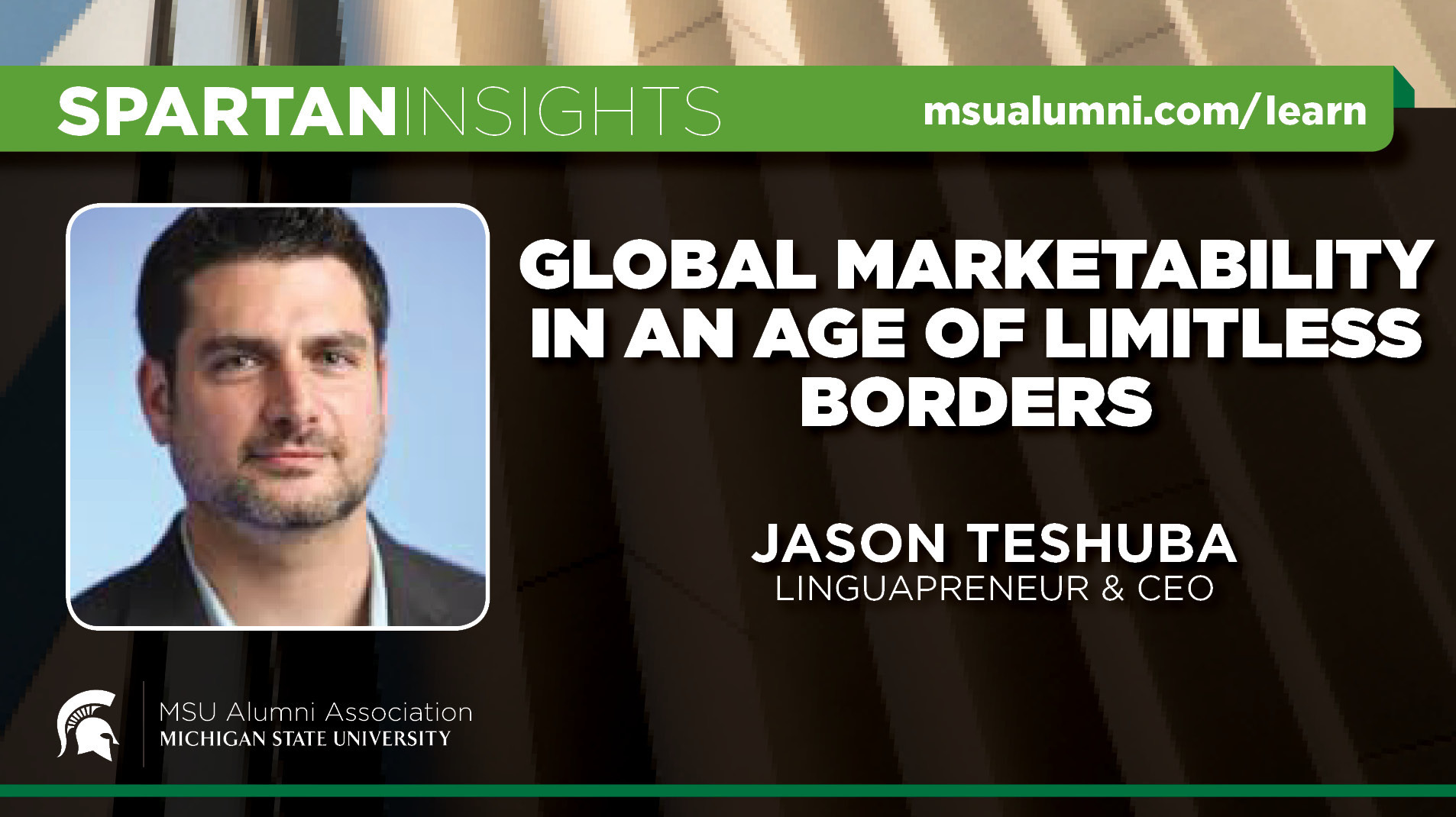 webinar cover image for Jason Teshuba | Global Marketability In An Age Of Limitless Borders