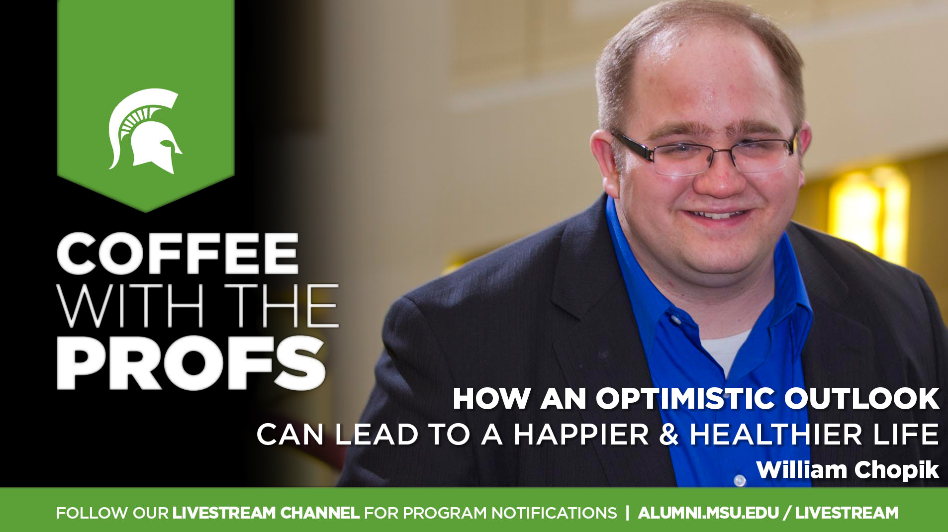livestream cover image for CWTP | How an Optimistic Outlook can Lead to a Happier & Healthier Life
