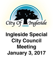 Ingleside Special City Council Meeting - January 3, 2017