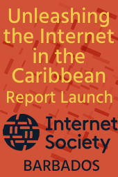 Launch of ISOC Caribbean Report - Unleashing the I