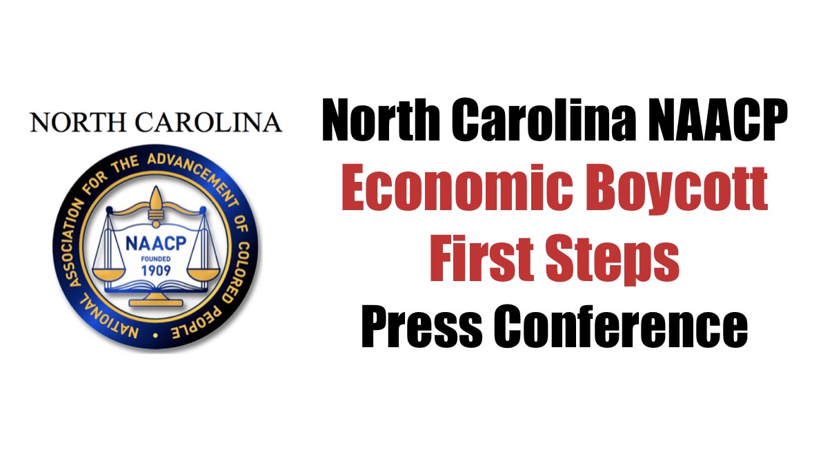 NC NAACP Holds Press Conference to Discuss First Steps of