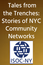 Tales from the Trenches: Stories of NYC Community Networks