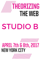 Theorizing the Web 2017 - Studio B
