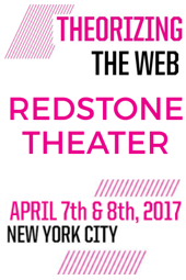 Theorizing the Web 2017 - Redstone Theater