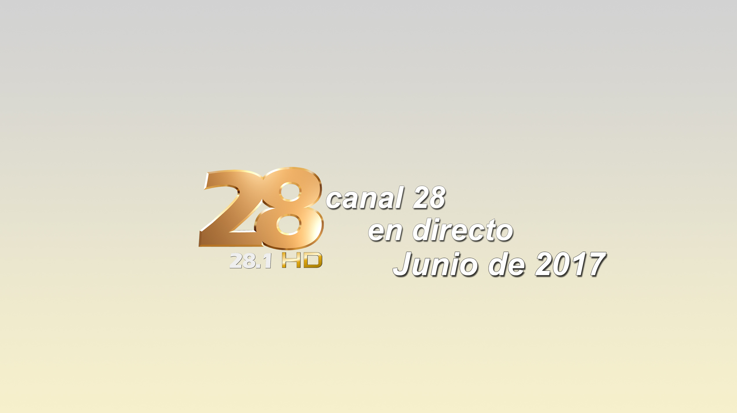 CANAL 28 JUNIO 2017 on Livestream