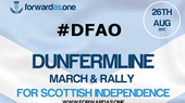 March & Rally Dunfermline: Forward as One